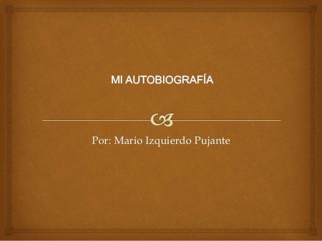 Por: Mario Izquierdo Pujante