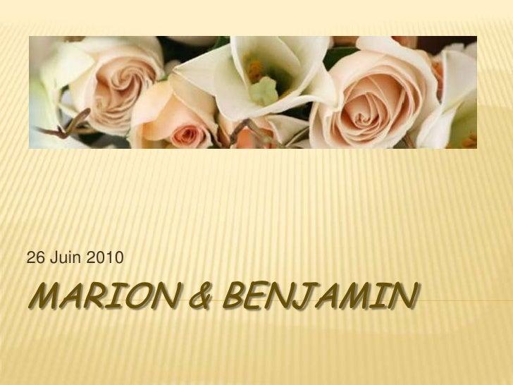 Marion & Benjamin<br />26 Juin 2010<br />