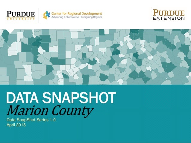Data SnapShot Series 1.0 April 2015 DATA SNAPSHOT Marion County