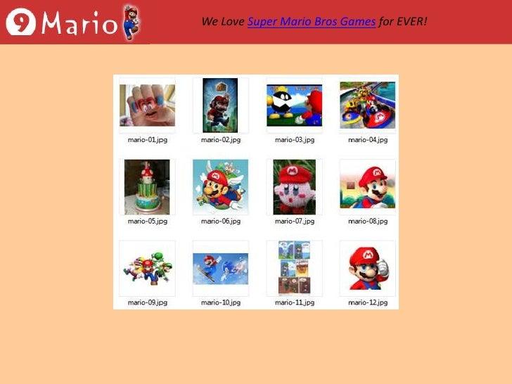 We Love Super Mario Bros Games for EVER!