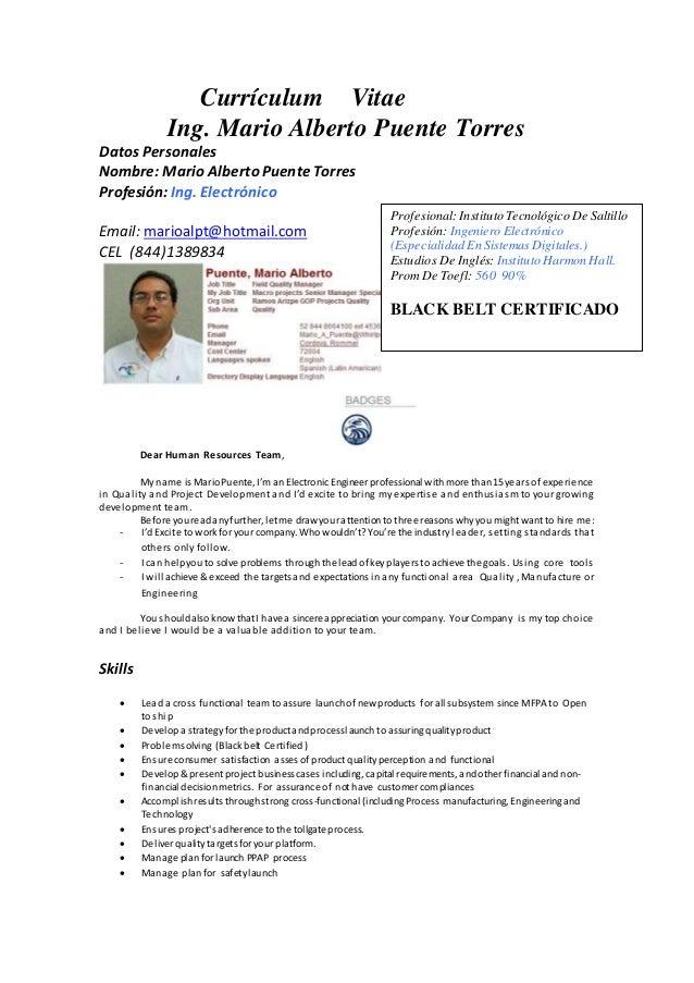 Currículum Vitae Ing. Mario Alberto Puente Torres Datos Personales Nombre: Mario Alberto PuenteTorres Profesión: Ing. Elec...