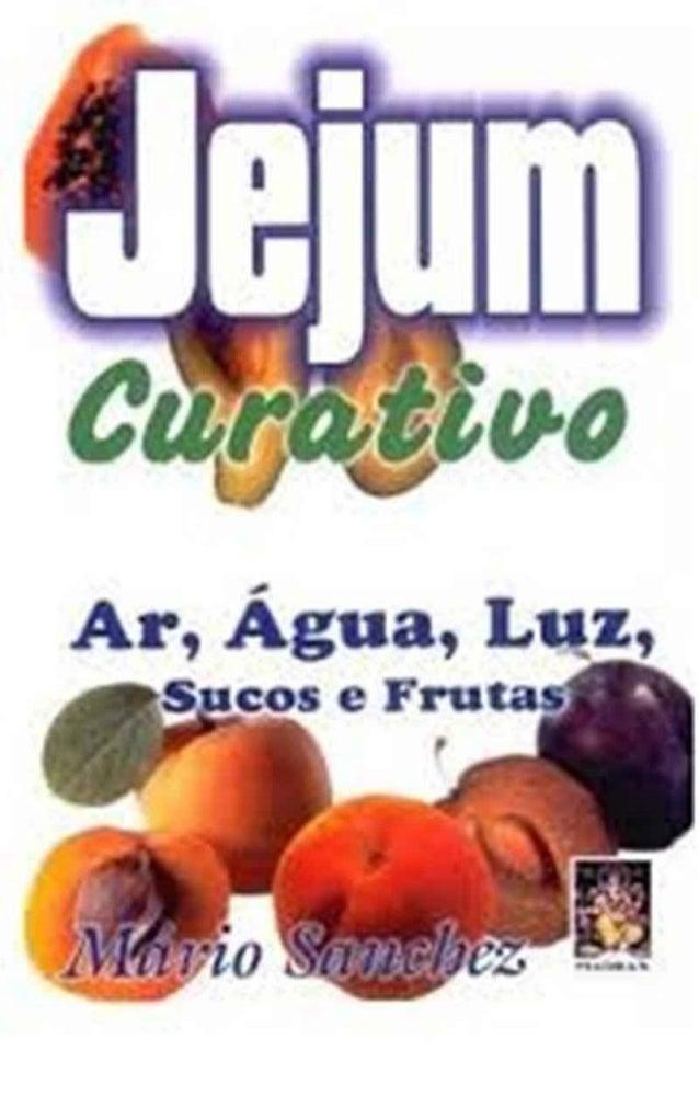JEJUM CURATIVO (de Mario Sanchez)