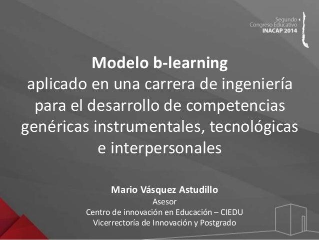 Congreso Educativo INACAP 2014 - Mario Vásquez