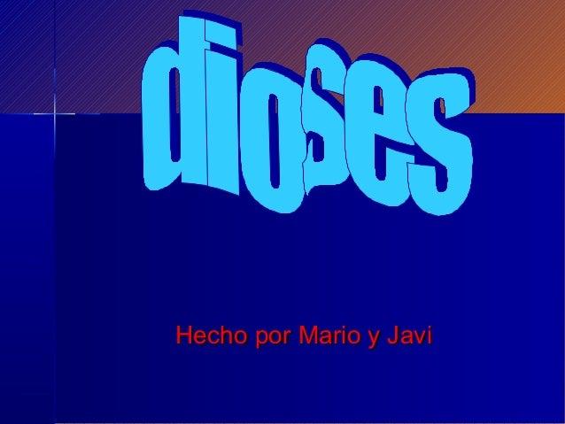 Hecho por Mario y Javi