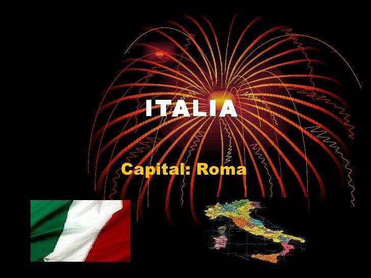 ITALIA Capital: Roma