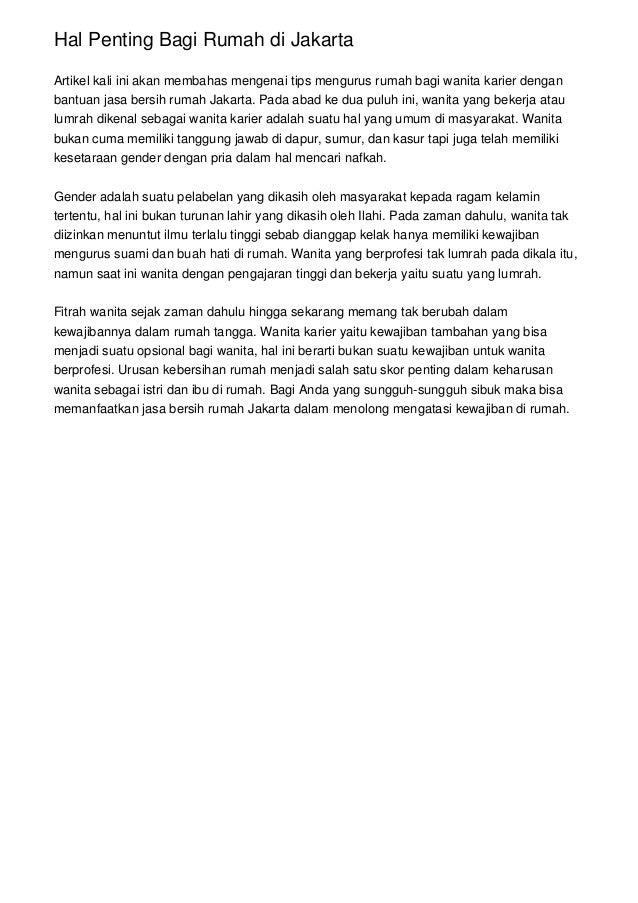 Hal Penting Bagi Rumah di Jakarta Artikel kali ini akan membahas mengenai tips mengurus rumah bagi wanita karier dengan ba...
