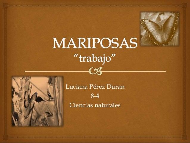 Luciana Pérez Duran 8-4 Ciencias naturales