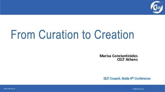 www.celt.edu.gr info@celt.edu.gr Marisa Constantinides CELT Athens