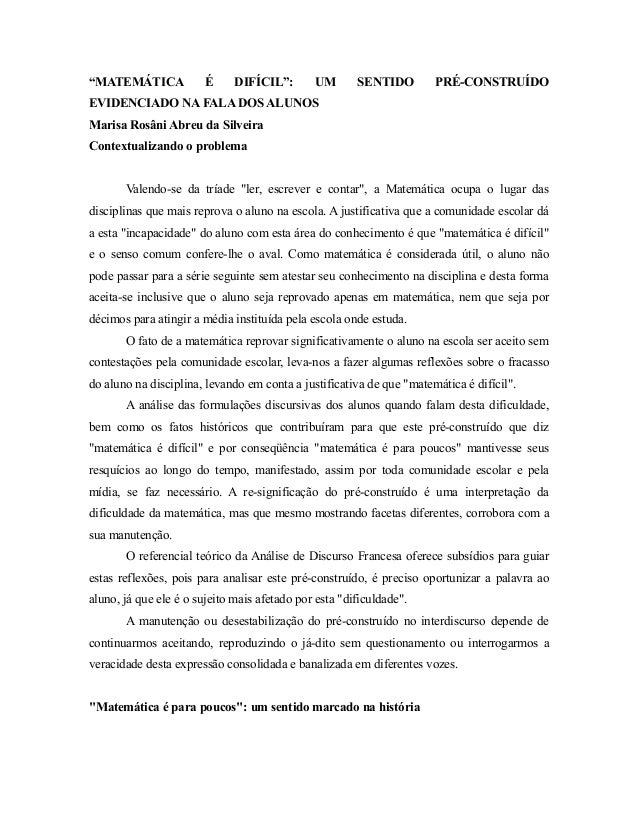 """""""MATEMÁTICA É DIFÍCIL"""": UM SENTIDO PRÉ-CONSTRUÍDO EVIDENCIADO NA FALA DOS ALUNOS Marisa Rosâni Abreu da Silveira Contextua..."""