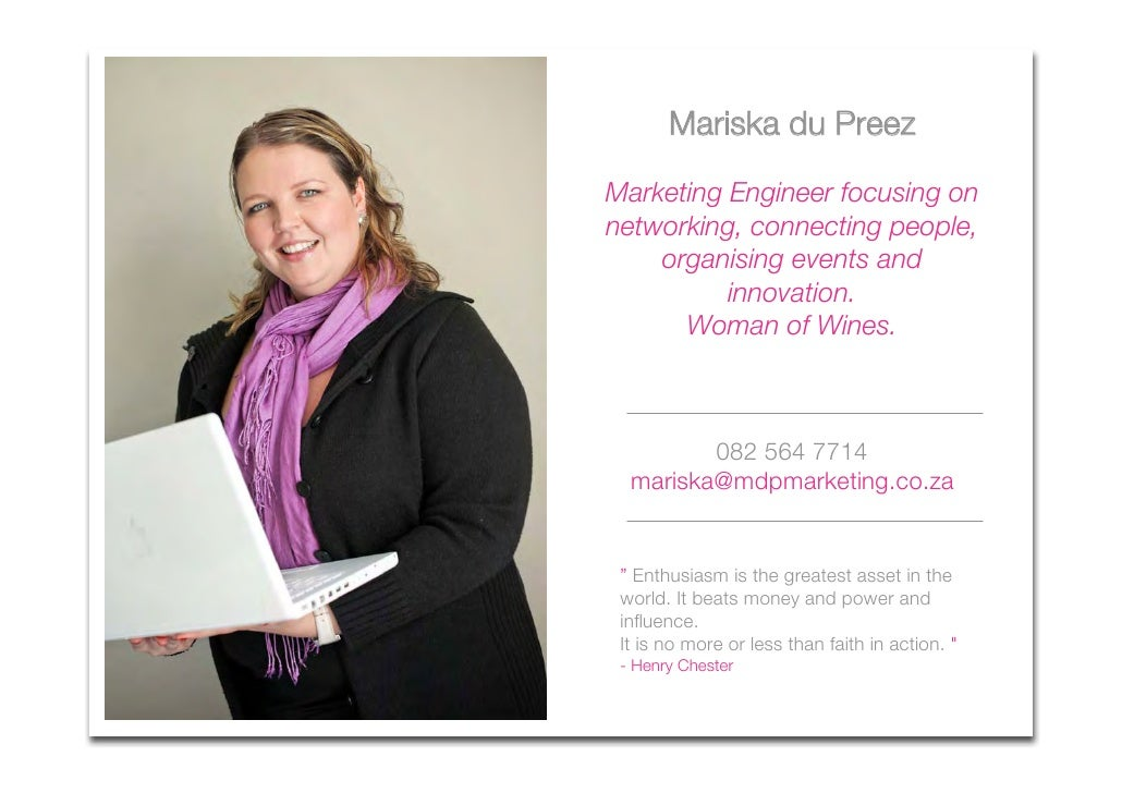 Mariska du Preez  Marketing Engineer focusing on networking, connecting people,     organising events and           innova...