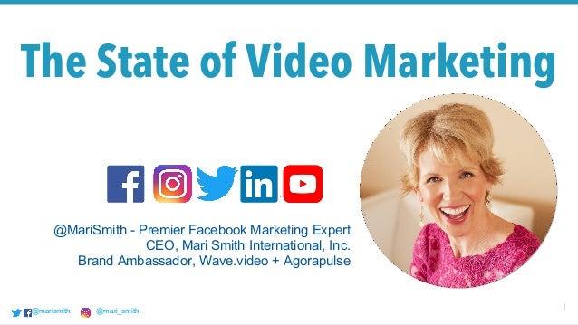 @marismith @mari_smith 1@marismith @mari_smith@marismith @mari_smith The State of Video Marketing @MariSmith - Premier Fac...