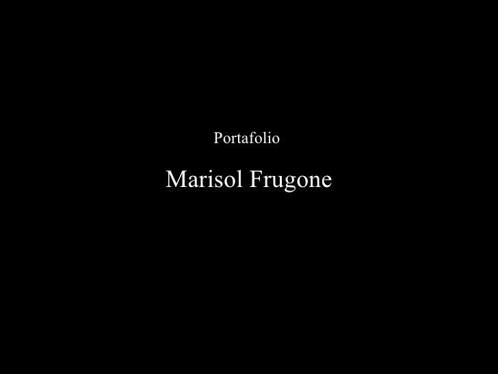 Portafolio  Marisol Frugone