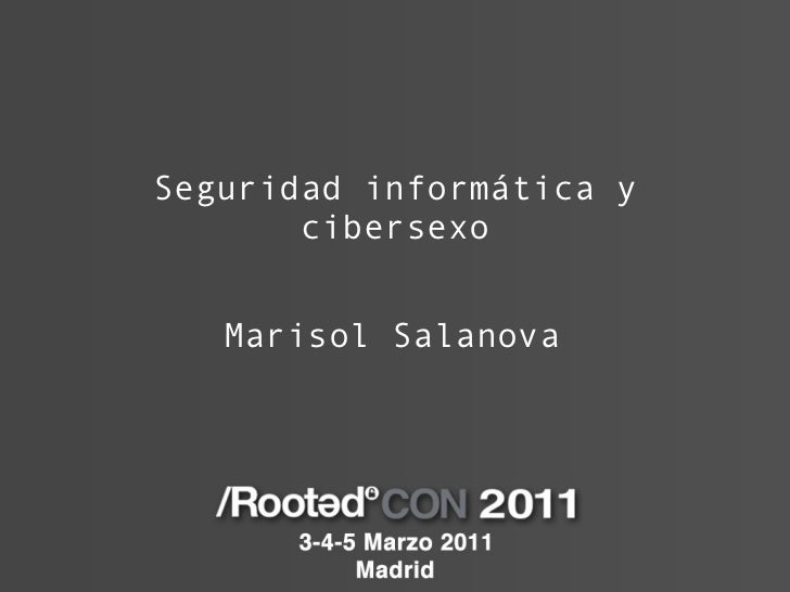 Seguridad inform ática y cibersexo Marisol Salanova