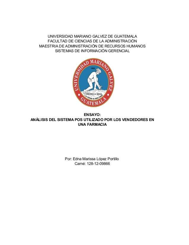 UNIVERSIDAD MARIANO GALVEZ DE GUATEMALA FACULTAD DE CIENCIAS DE LA ADMINISTRACIÓN MAESTRIA DE ADMINISTRACIÓN DE RECURSOS H...