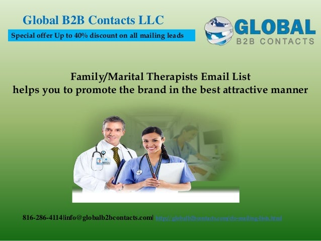 Family/Marital Therapists Email List helps you to promote the brand in the best attractive manner Global B2B Contacts LLC ...