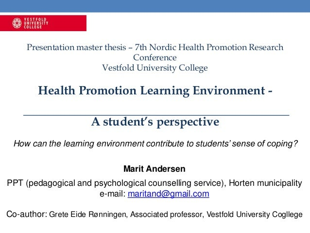 Presentation master thesis – 7th Nordic Health Promotion Research Conference Vestfold University College Health Promotion ...