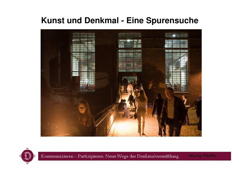 Kunst und Denkmal - Eine Spurensuche                                 Marita Pfeiffer