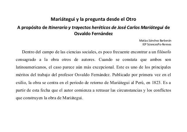 Mariátegui y la pregunta desde el Otro A propósito de Itinerario y trayectos heréticos de José Carlos Mariátegui de Osvald...