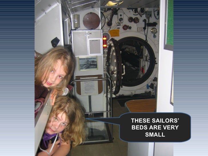 THESE SAILORS' BEDS ARE VERY SMALL