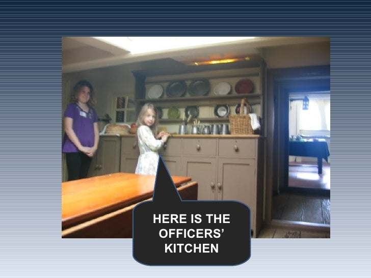 HERE IS THE OFFICERS' KITCHEN