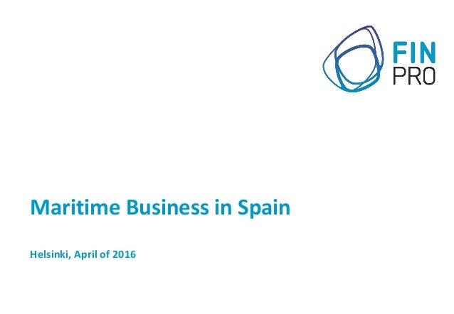 Maritime Business in Spain Helsinki, April of 2016