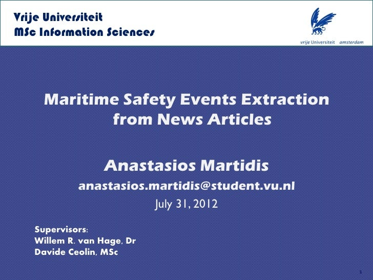 Vrije UniversiteitMSc Information Sciences     Maritime Safety Events Extraction            from News Articles            ...