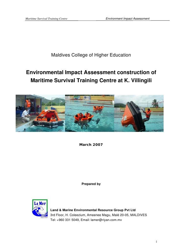 Maritime Survival Training Centre                   Environment Impact Assessment                         Maldives College...