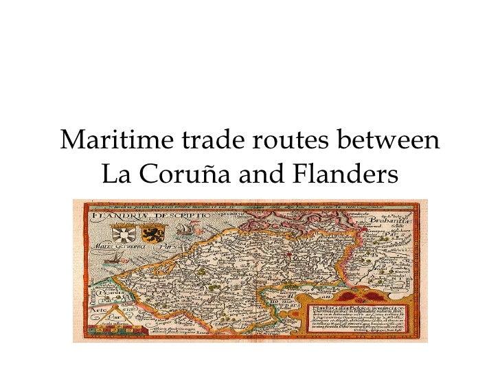 Maritime trade routes between La Coruña and Flanders