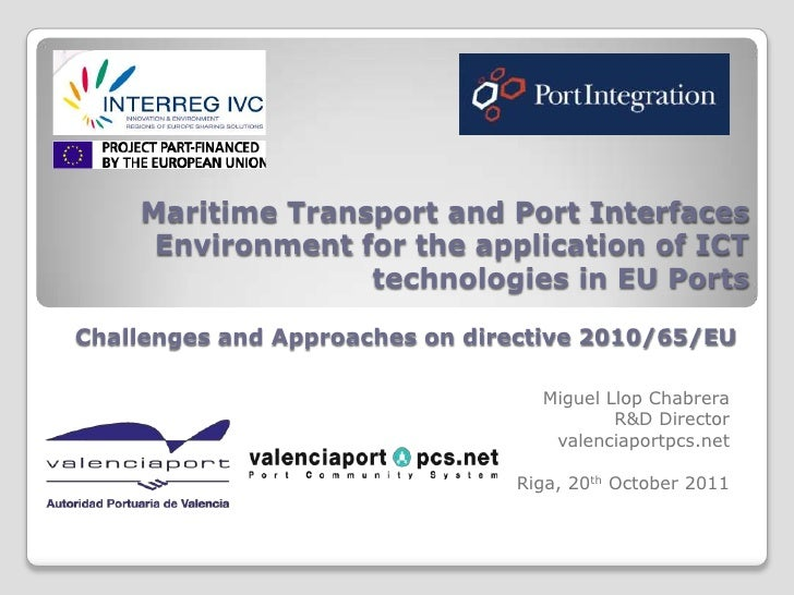 Maritime Transport and Port Interfaces     Environment for the application of ICT                  technologies in EU Port...