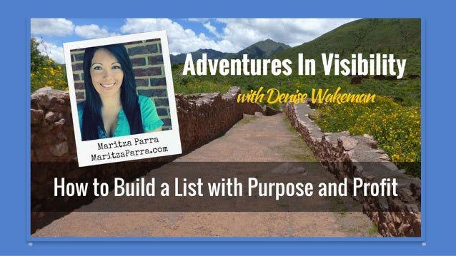 Online Biz Strategist Marketing on the Web since 1996! Host of Adventures in Visibility Adventure Traveler @DeniseWakeman ...
