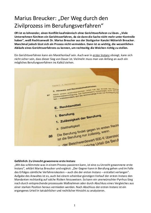"""1 Marius Breucker: """"Der Weg durch den Zivilprozess im Berufungsverfahren"""" Oft ist es lohnender, einen Konflikt kaufmännisc..."""