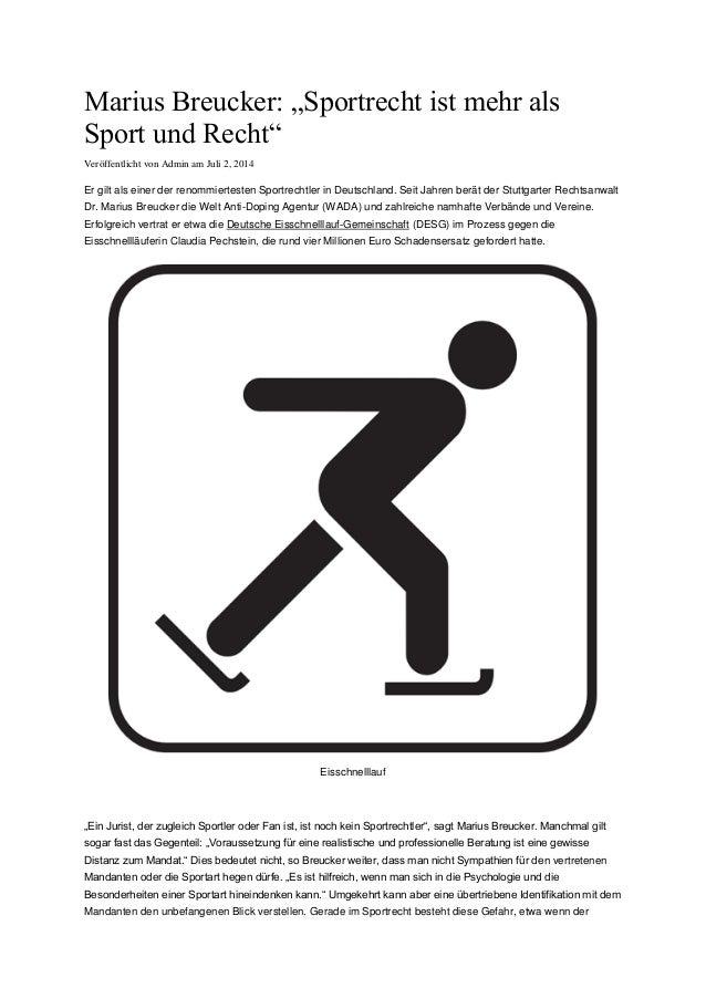 """Marius Breucker: """"Sportrecht ist mehr als Sport und Recht"""" Veröffentlicht von Admin am Juli 2, 2014 Er gilt als einer der ..."""