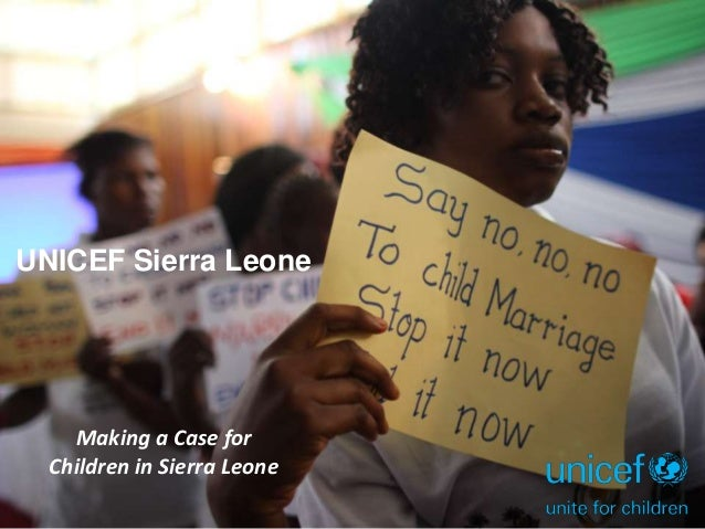 UNICEF Sierra Leone Making a Case for Children in Sierra Leone
