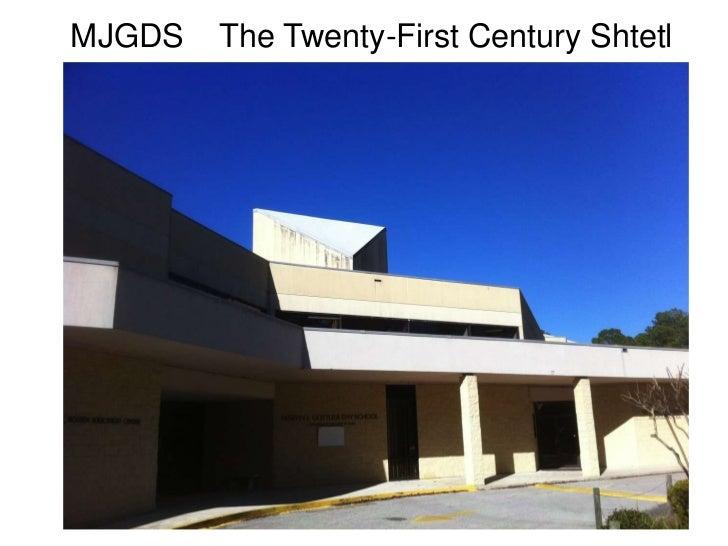 MJGDS   The Twenty-First Century Shtetl