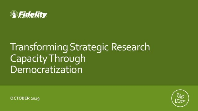 TransformingStrategic Research CapacityThrough Democratization OCTOBER 2019
