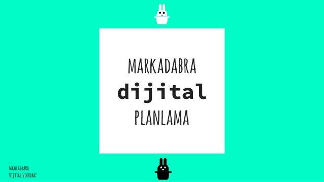 markadabra dijital planlama Markadabra DijitalSihırbaz