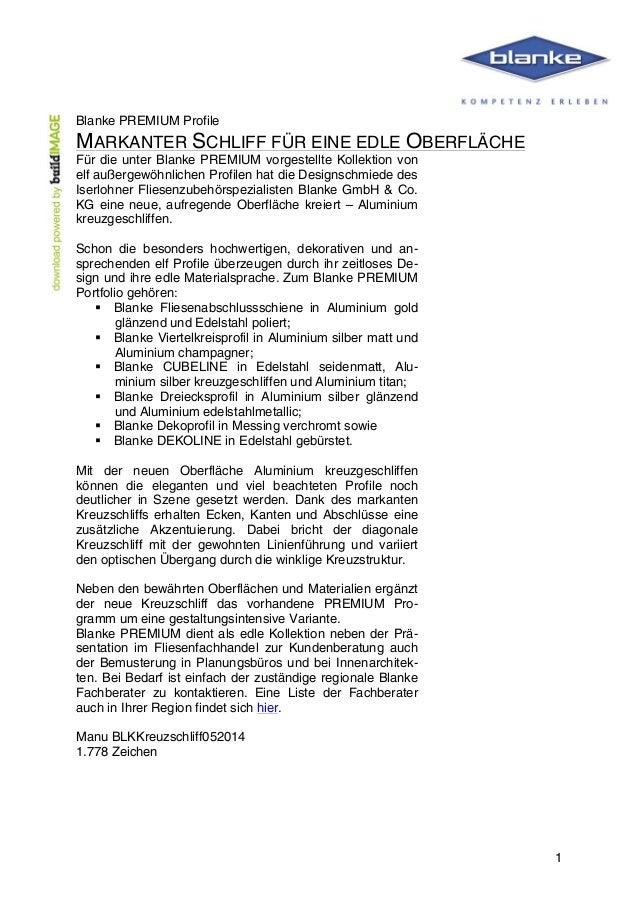 1 Blanke PREMIUM Profile MARKANTER SCHLIFF FÜR EINE EDLE OBERFLÄCHE Für die unter Blanke PREMIUM vorgestellte Kolle...