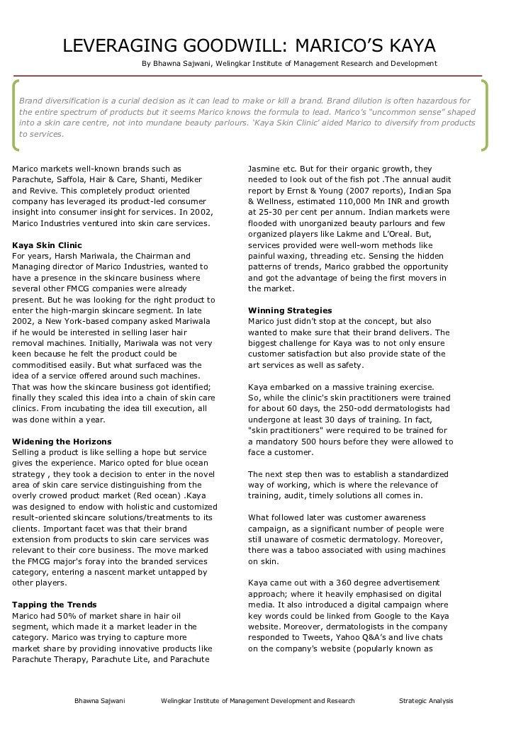 "LEVERAGING GOODWILL: MARICO""S KAYA                                   By Bhawna Sajwani, Welingkar Institute of Management ..."