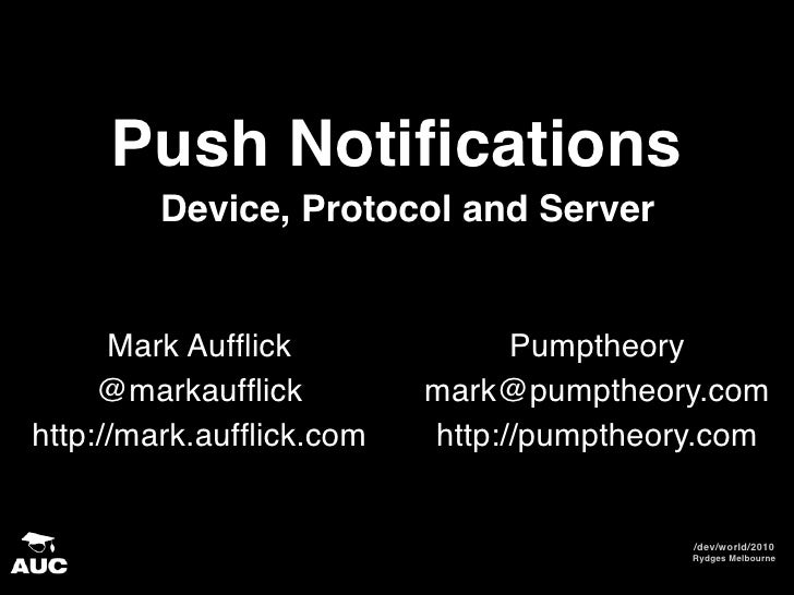 Push Notifications—Device, Protocol and Server