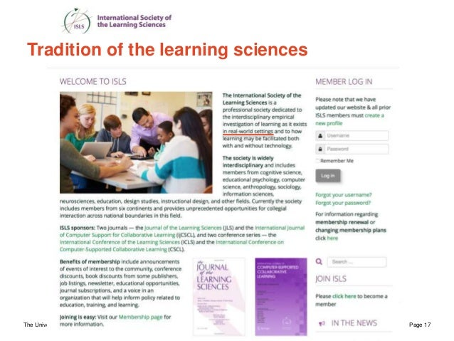 The University of Sydney Page 17 From ISLS Vision 2009 Tradition of the learning sciences