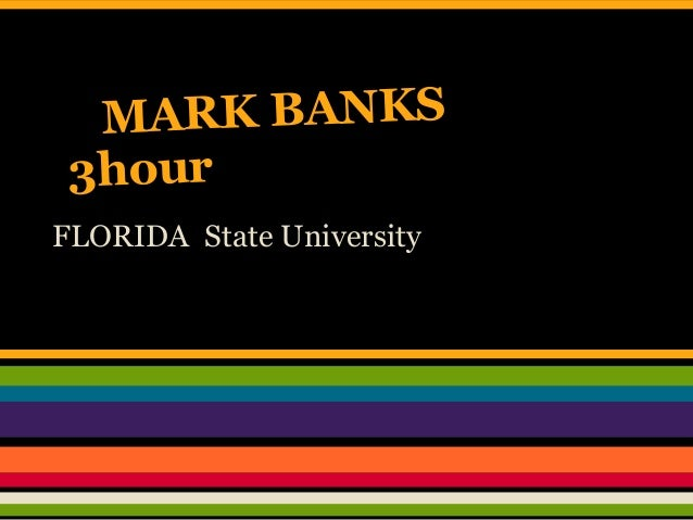 MARK BANKS 3hourFLORIDA State University