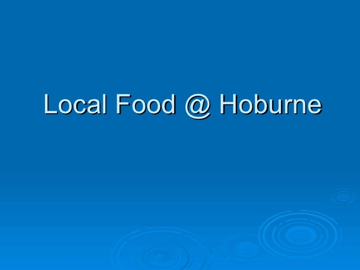 Local Food @ Hoburne