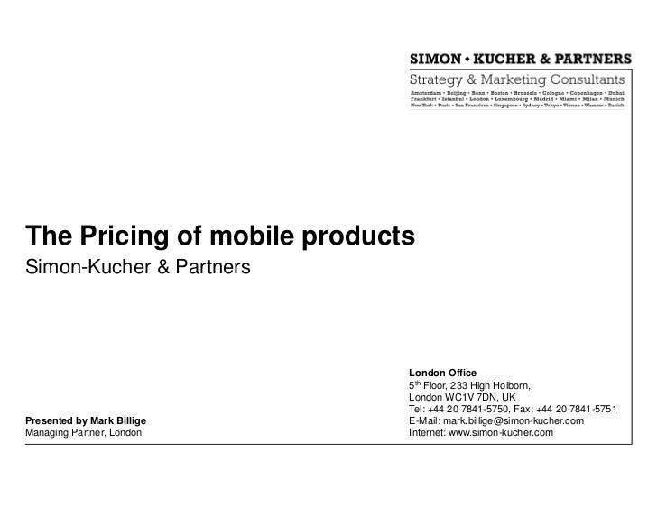 The Pricing of mobile productsSimon-Kucher & Partners                             London Office                           ...