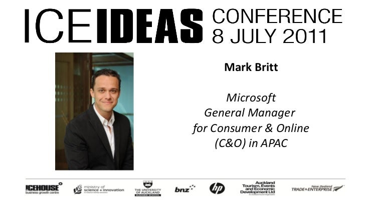 Mark Britt       Microsoft  General Managerfor Consumer & Online     (C&O) in APAC