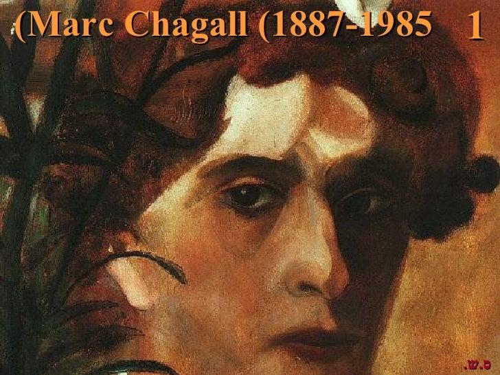 (Marc Chagall (1887-1985 1                        .ס.ש