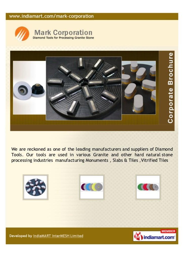 Mark Corporation, Chennai, Diamond Abrasive Tools