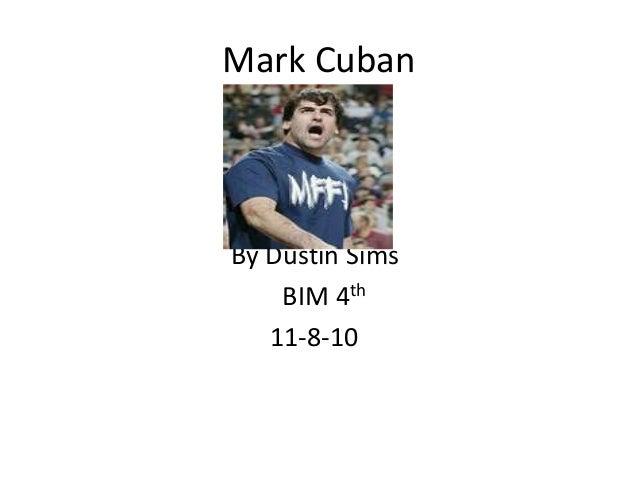 Mark Cuban By Dustin Sims BIM 4th 11-8-10