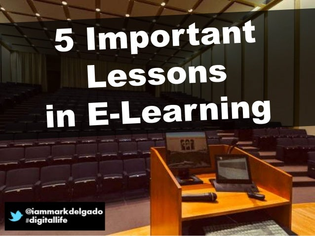 5 Important Lessons in E-Learning