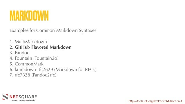 MARKDOWN Examples for Common Markdown Syntaxes 1. MultiMarkdown 2. GitHub Flavored Markdown 3. Pandoc 4. Fountain (Fountai...
