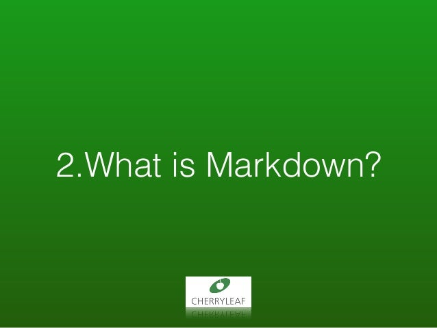 2.What is Markdown?